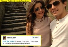 """04.12:Can you believe Louis Tomlinson's girlfriend told the Twitter world she is in love? She's so sweet! It doesn't take a rocket scientist to know One Direction's Louis Tomlinson and his girlfriend, Hollister model Eleanor Calder are head over heels, but now it's official — she tweeted about their love on Twitter! Normally celebs fail to answer all their tweets, but Eleanor was quick to respond. """"Of course I love him.. I love Louis as a person, not as a member of a band,"""" the model said."""