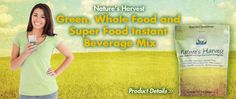Super Food in Nature's Harvest $27.95..see wholesome nutrients, when I do not make juices, this is pure Energy! http://www.naturalhealthstore.us/natures-harvest-what-is-in-it/