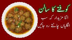 Tasty Kofta Curry Recipe   Koftay ka Salan Banane ka Tarika Kofta Curry Recipe, Indian People, Indian Dishes, Curry Recipes, Chana Masala, Delish, Tasty, Beef, Cooking