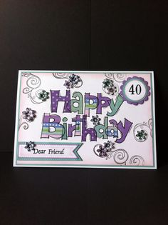Woodware stamp. Paper piecing. Special Birthday Cards, Happy Birthday Cards, 21st Birthday, 21 Cards, Love Cards, Inspiration Cards, Single And Happy, Card Sayings, Class Projects