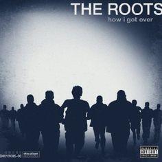 The Roots - How I Got Over [Vinyl]