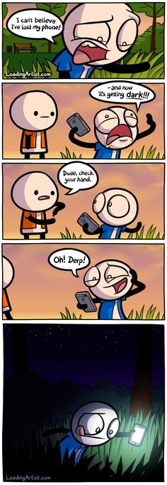 I can't believe I've lost my phone! Click to view the full comic!
