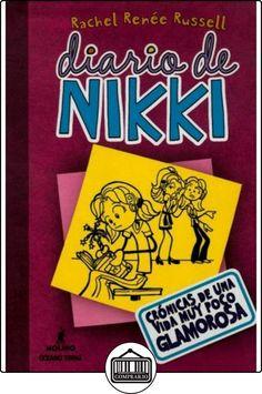 Diario de Nikki: Crónicas de una vida muy poco glamourosa de Raquel Renee Russel ✿ Libros infantiles y juveniles - (De 6 a 9 años) ✿