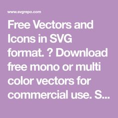Free Vectors and Icons in SVG format. ✅ Download free mono or multi color vectors for commercial use. Search in 170.000+ Free SVG Vectors and Icons