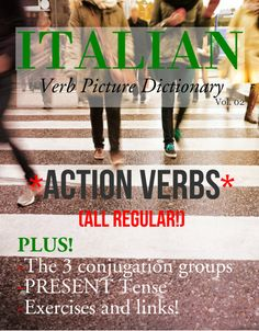 Present Tense Action verbs plus exercises and links.