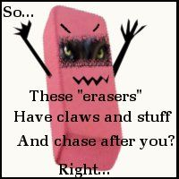 How I think my friends picture the erasers when I tell them about Maximum Ride.....