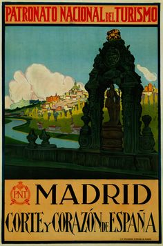 Latorres en España Family Reference for Spain Travel Ads, Travel Images, Madrid Travel, Art Nouveau Poster, Classic Image, Retro Art, Vintage Travel Posters, European Travel, Cover