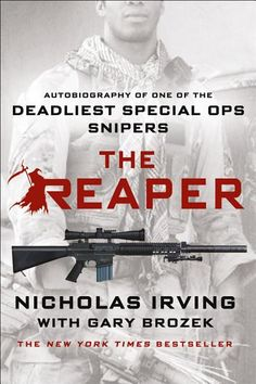 """Read """"The Reaper Autobiography of One of the Deadliest Special Ops Snipers"""" by Nicholas Irving available from Rakuten Kobo. Preorder REAPER: GHOST TARGET now, Nick Irving's debut thriller that Brad Thor calls """"one hell of a read""""! Reading Online, Books Online, Lawrence Block, Special Ops, Special Forces, His Dark Materials, Ebook Pdf, Memoirs"""