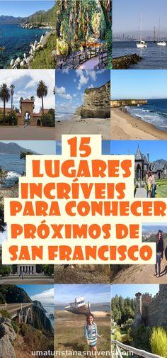 Confira essas dicas incríveis de lugares para conhecer a partir de San Francisco na Califórnia. Ótimas opções de viagens para um possível bate e volta.