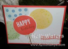 Kelli's Korner: It's time to Celebrate Today Occasions Mini Balloons Stampin Up www.KelliStamps.com
