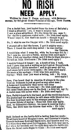 """1862 song that used the """"No Irish Need Apply"""" slogan. It was copied from a similar London song.[132]"""