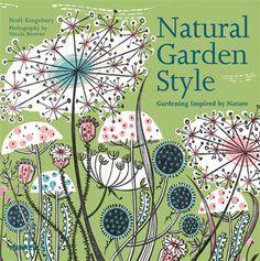 Un libro sul giardinaggio ispirato dalla natura, sulla sostenibilità e la biodiversità nel Garden Design, per ricreare un aspetto naturale nel giardino seguendo la natura. La copertina del libro è illustrata da Angie Lewin, artista printmaker inglese