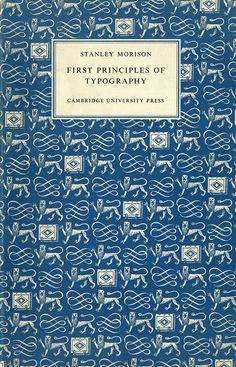 First Principles of Typography, llibre escrit per Stanley Morison.