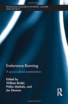 Endurance Running: A Socio-Cultural Examination (Routledge Research in Sport, Culture and Society) by William Bridel http://www.amazon.co.uk/dp/1138810428/ref=cm_sw_r_pi_dp_Hqqdxb1BN175W