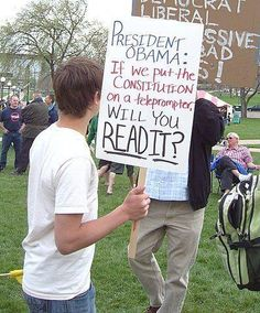 HAHAHA!!!! Someone PLEASE put the Constitution on his teleprompter!