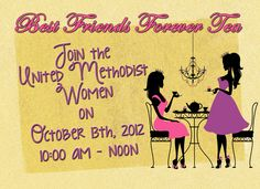 UMW BFF TEA!  Please reserve your space at the first United Methodist Women BFF (Best Friend Forever) Tea on Saturday, October 13, 2012.  Bring your BFF, daughter, mother or any other female guest.  Wear your fancy hats and bring your favorite tea cup.  Hats and tea cups will be available for a small rental fee.  (All proceeds will be divided between the Joy Fund and Food Basket).  The Tea will start at 10 AM in the Social Hall with the following Menu: tea sandwiches, fruit tarts, scones