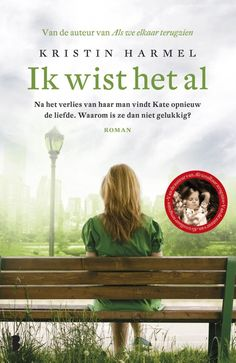 Ik wist het al - Kristin Harmel I Love Books, Books To Read, My Books, What I Need, Friendship Quotes, Childrens Books, Things I Want, My Love, Reading