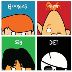 Goonie Love in FOUR original 8.5 x 8.5 card stock prints signed by the artist. All your favorites from the Goonies. Sloth, Mikey, Data