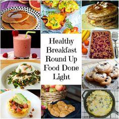 Healthy Breakfast Round Up www.fooddonelight.com #healthybreakfast #quickbreakfast #socialdiet