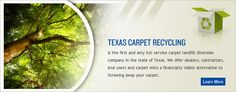 Your Carpet Landfill Diversion Company Recycling, Alternative, Texas, Carpet, Construction, Products, Building, Blankets, Upcycle
