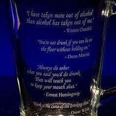Customize with your choice of entertaining (and real) engraved quotes related to drinking. We can use from one to four of the quote options on each pitche Henny Youngman, Bar Quotes, Keep Your Mouth Shut, Tip Jars, Drinking Quotes, Beer Mugs, I Give Up, Sober, Bartender