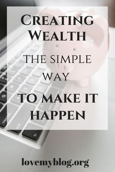 Creating Wealth, the