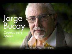 Jorge Bucay - Cuentos para pensar (AUDIOLIBRO) - YouTube