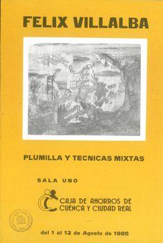 Plumilla y técnicas mixtas de Félix Villalba en la Caja de Ahorros de Cuenca y Ciudad Real Agosto 1985 #CajaAhorrosCuenca #Cuenca #FelixVillalba