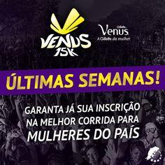 ÚLTIMAS SEMANAS!  Não fique de fora da MELHOR corrida para mulheres do país - http://corridavenus.com.br/2015/sp/  Inscreva-se já na VENUS 15K São Paulo! #CORRIDAVENUS