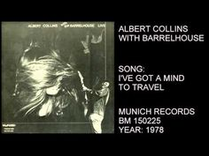 ALBERT COLLINS WITH BARRELHOUSE - LIVE - FULL ALBUM 1978 BLUES - YouTube