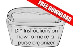 Easy Instructions on how to make your own Purse Organizer Sewing Instructions on how to make your own purse organizer insert - My Accessories World Sewing Basics, Sewing Hacks, Sewing Tutorials, Sewing Projects, Sewing Tips, Sewing Men, Bag Tutorials, Diy Projects, Purse Organizer Pattern
