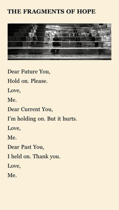 """""""The Fragment of Hope"""" -I wrote this for you  http://www.iwrotethisforyou.me/"""
