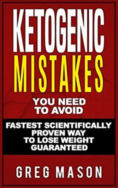 Ketogenic Diet: Top Ketogenic Mistakes you NEED to Avoid© with Step by Step Strategies for the Fastest Scientifically Proven Way To Lose Weight (Ketogenic ... Beginners Guide, Low Carb diet, Paleo diet) - http://www.kindle-free-books.com/ketogenic-diet-top-ketogenic-mistakes-you-need-to-avoid-with-step-by-step-strategies-for-the-fastest-scientifically-proven-way-to-lose-weight-ketogenic-beginners-guide-low-carb-diet-pale