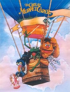 The Great Muppet Caper Poster- my mom used to let me fall asleep to this movie Balloon Movie, Hot Air Balloon, Jim Henson Puppets, Disney Graduation Cap, Die Muppets, Sesame Street Characters, Fraggle Rock, The Muppet Show, Hollywood Cinema