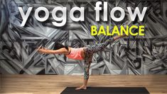 35 Minutes Yoga Flow Workout ~ Balance with Gloria Baraquio