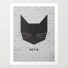 MEOW Art Print by Wesley Bird - $18.00