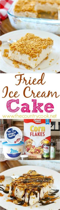 Mexican Fried Ice Cream Cake recipe from The Country Cook. A no-bake, no frying necessary dessert!