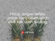 New Quotes Indonesia Cinta Singkat Ideas Encouragement Quotes, Faith Quotes, Words Quotes, Bible Quotes, Change Quotes, Love Quotes, Funny Quotes, Quotes About Haters, Wattpad Quotes