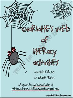 MC5: Charlotte's Web of Literacy Activities- read the book, now the writing activities