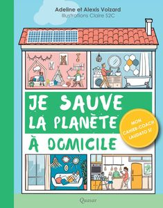 Je sauve la planète à domicile | Éditions Quasar Adeline, Illustrations, Diy, Comics, Parental, Room, Bricolage, Comic Book, Illustration