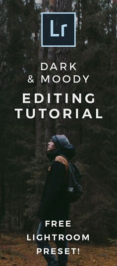 Learn How To Give Your Photos That Dark Moody Look In Lightroom