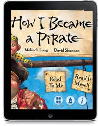 HOW I BECAME A PIRATE by Melinda Long, David Shannon, Oceanhouse Media.