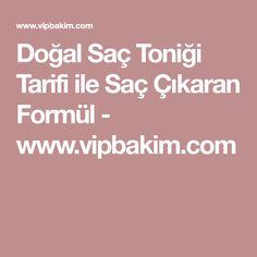 Doğal Saç Toniği Tarifi ile Saç Çıkaran Formül - www.vipbakim.com Food, Bag, Recipies, Essen, Meals, Yemek, Eten