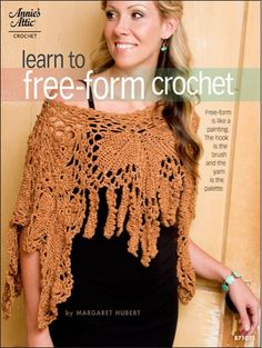 Technique - CrochetIgnore all the rules and stretch your creativity to new heights. In free-form crochet, there are no rules such as gauge, yarn weight, patterns or color. You simply mix