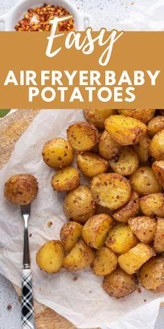 Small Potatoes Recipe, Air Fry Potatoes, Mini Potatoes, Air Fryer Recipes Snacks, Air Frier Recipes, Air Fryer Dinner Recipes, Golden Potato Recipes, Baby Potato Recipes