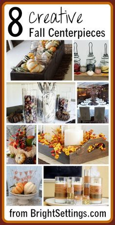 8 Creative #Fall #Centerpieces -- from modern to rustic and everything in between. There is something for everyone who loves #Autumn in this post.