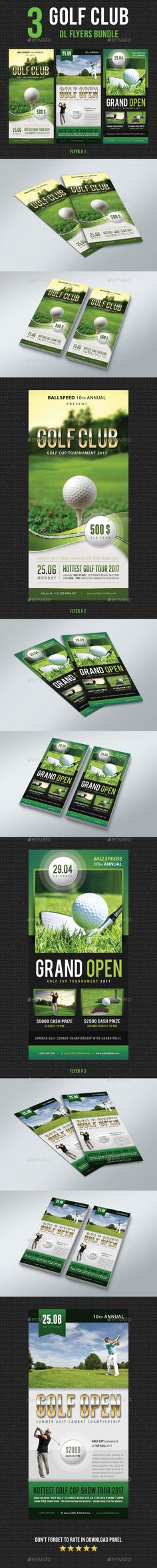 3 in 1 Golf Club DL Flyer Bundle V1 by rapidgraf Pack included: 3 DL Flyers 3 PSD files Print size: 2.246.24 inches Trim /fina/ size: 26 inches Print Ready CMYK, 300d