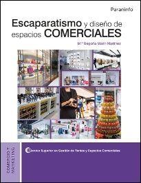 escaparatismo y diseño de espacios comerciales-maria begoña marin martinez-9788428335539
