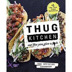 Thug Kitchen: The Official Cookbook:Eat Like You Give a F*ck >>> Find out more about the great product at the image link.