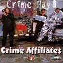 Crime Pays --- http://www.amazon.com/Crime-Pays-Affiliates/dp/B00001P4UA/?tag=rpmcmullen-20